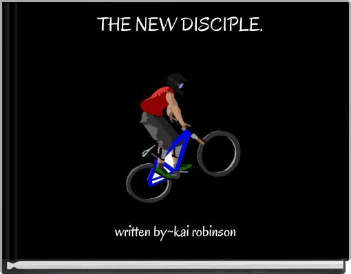 THE NEW DISCIPLE.