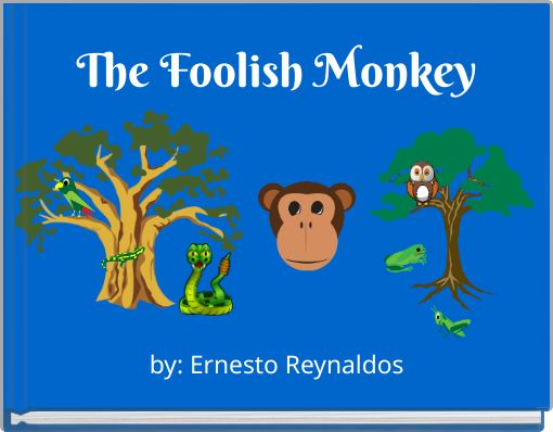 The Foolish Monkey