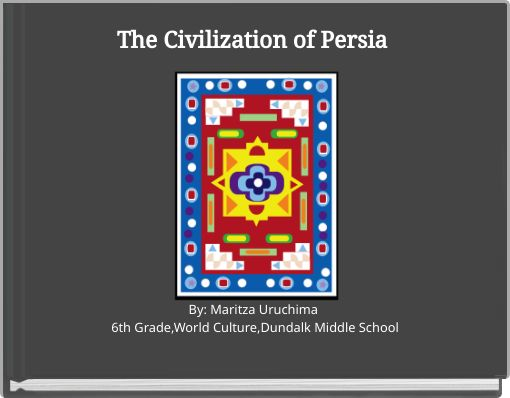 The Civilization of Persia