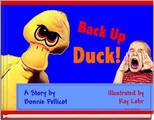 Back Up Duck!