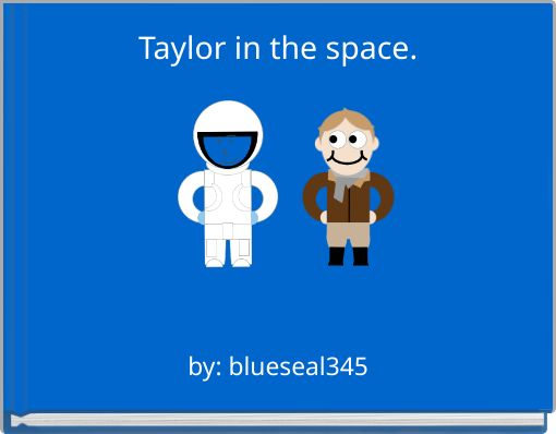 Taylor in the space.