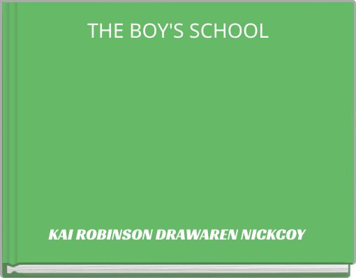 THE BOY'S SCHOOL