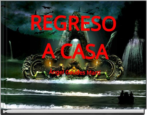 REGRESO A CASAÁngel Gaudes Martí