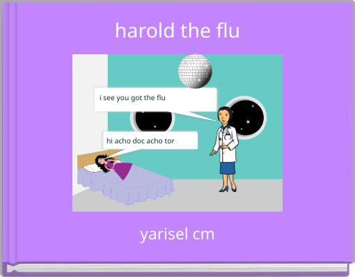 harold the flu