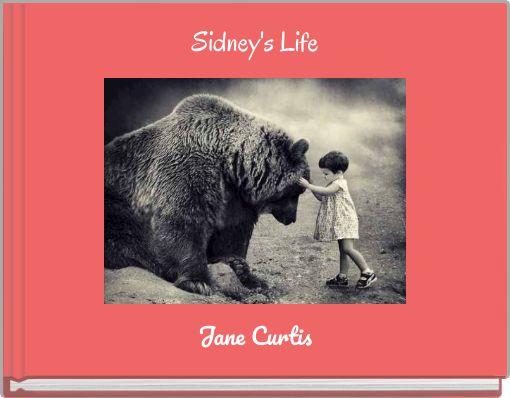 Sidney's Life