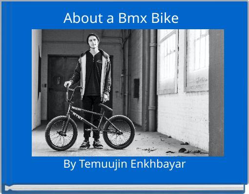 About a Bmx Bike