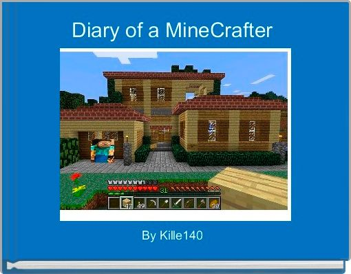 Diary of a MineCrafter