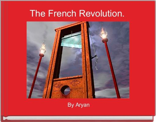 The French Revolution.