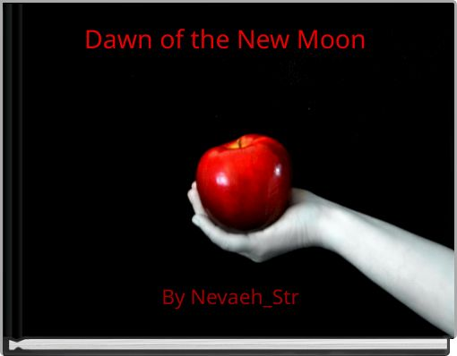 Dawn of the New Moon