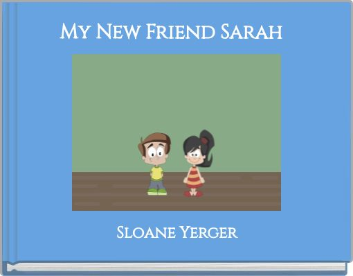 My New Friend Sarah