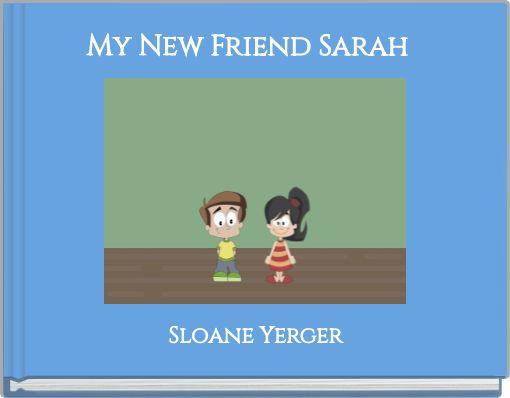 My New Friend Sarah