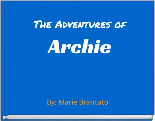 The Adventures ofArchie