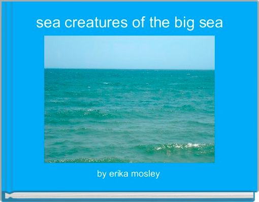 sea creatures of the big sea