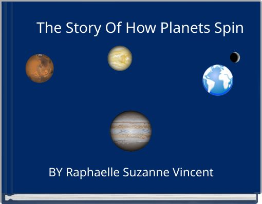 The Story Of How Planets Spin