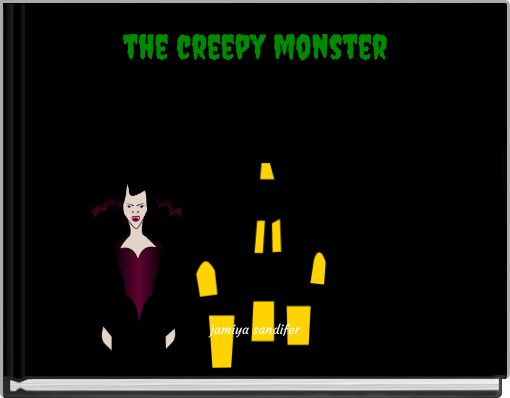 the creepy monster