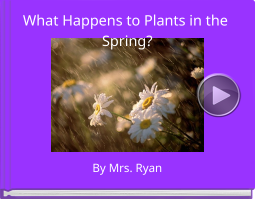 Book titled 'What Happens to Plants in the Spring?'