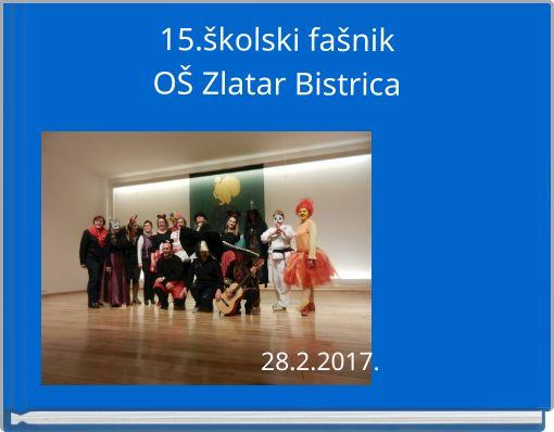 15.školski fašnikOŠ Zlatar Bistrica