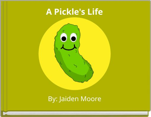 A pickle's life
