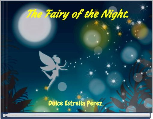 The Fairy of the Night.