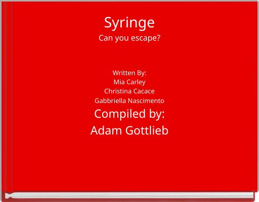 SyringeCan you escape?