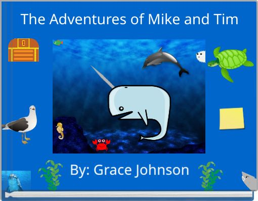 The Adventures of Mike and Tim