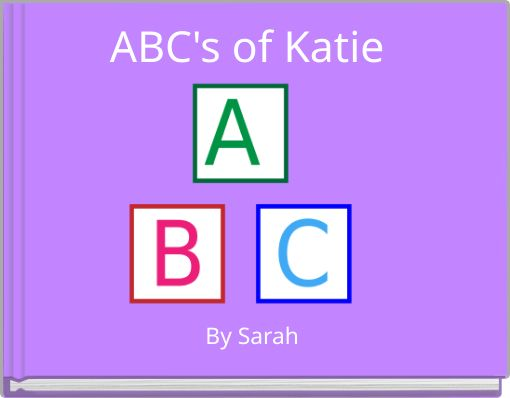 ABC's of Katie