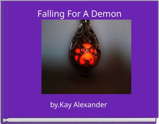 Falling For A Demon