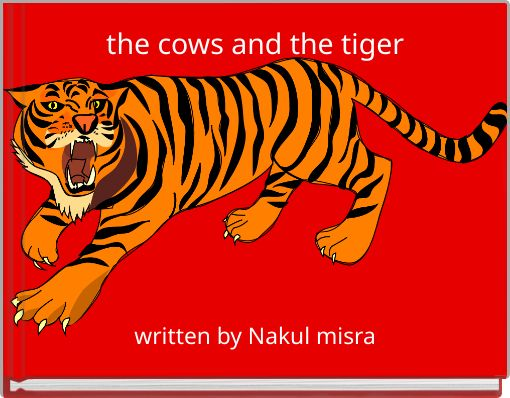 the cows and the tiger