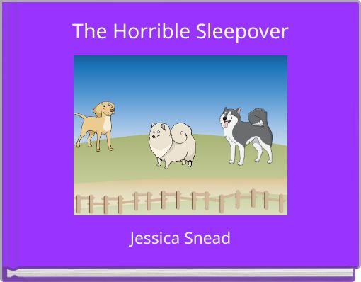 The Horrible Sleepover