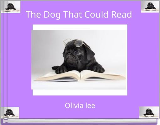The Dog That Could Read