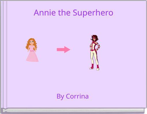 Annie the Superhero