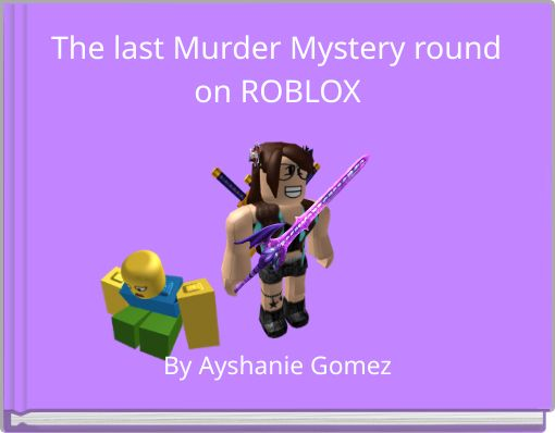 The last Murder Mystery round on ROBLOX