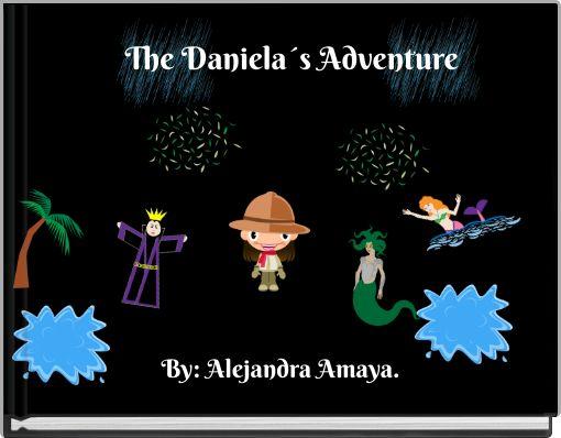 The Daniela´s  Adventure