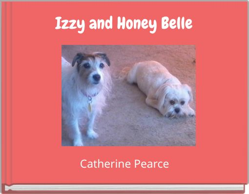 Izzy and Honey Belle
