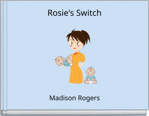 Rosie's Switch