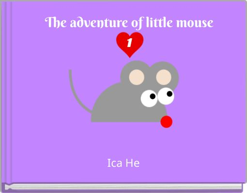 The adventure of little mouse1