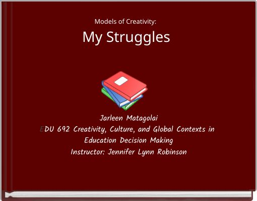 Models of Creativity: My Struggles