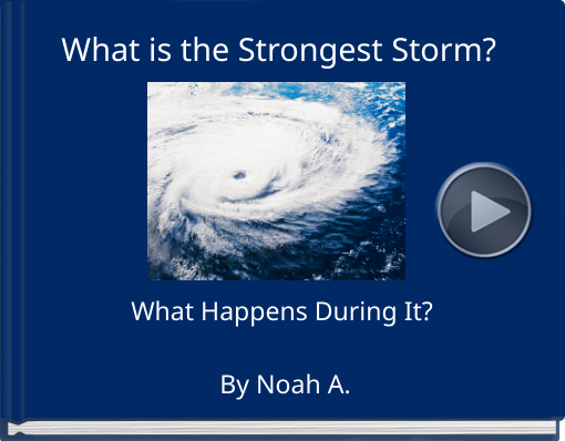 Book titled 'What is the Strongest Storm?'