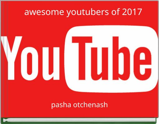 awesome youtubers of 2017