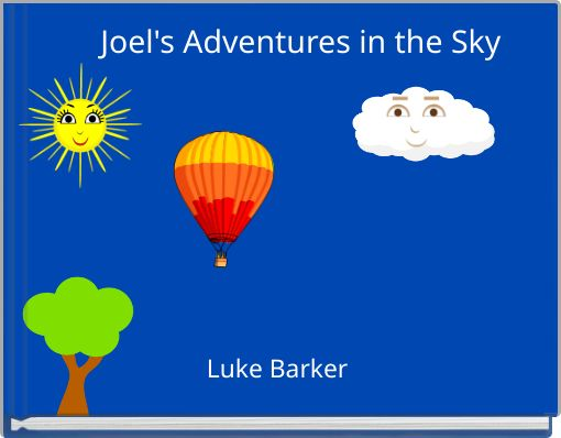 Joel's Adventures in the Sky