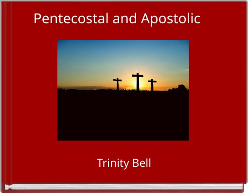 Pentecostal and Apostolic