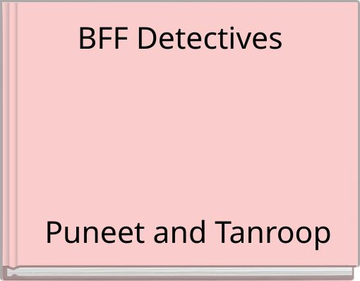 BFF Detectives