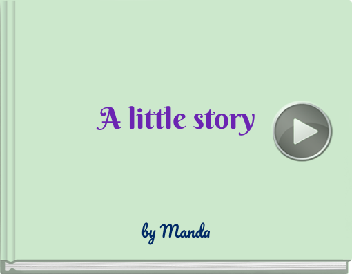 Book titled 'A little story'