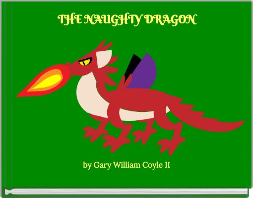 THE   NAUGHTY   DRAGON