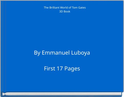 The Brilliant World of Tom Gates3D Book