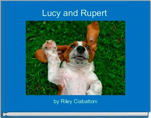 Lucy and Rupert