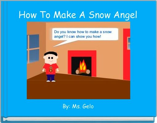 How To Make A Snow Angel