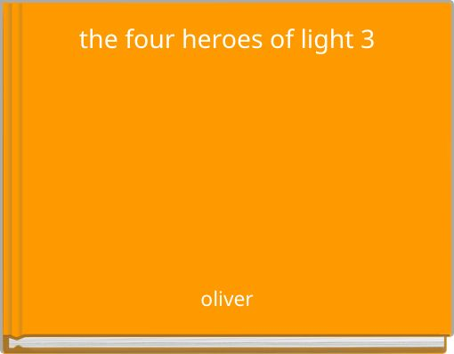 the four heroes of light 3