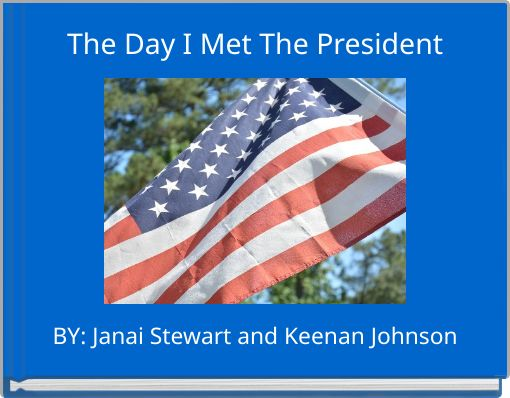 The Day I Met The President