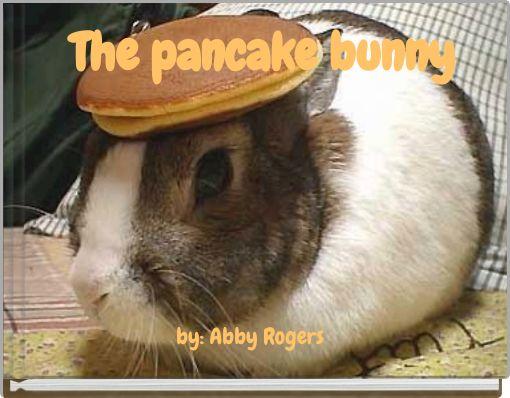 The pancake bunny